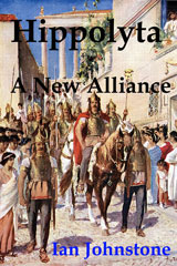 Hippolyta: A New Alliance by Ian Johnstone