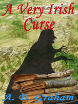 A Very Irish Curse by A. D. Graham