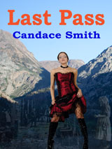 Last Pass by Candace Smith