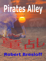 Pirates Alley by Robert Bresloff