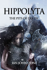 Hippolyta 2: The Pits of Death by Ian Johnstone