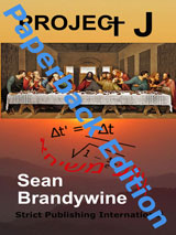 Project J by Sean Brandywine, paperback edition